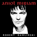 Aniol Miriam/Robert Gawlinski