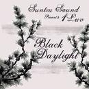 Black Daylight/Suntzu Sound presents 1Luv
