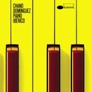 Piano Ibérico/Chano Dominguez