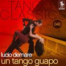 Un tango guapo/Lucio Demare