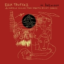 In Between [Deluxe]/Erik Truffaz