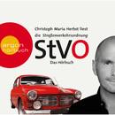 Die Straßenverkehrsordnung [StVO] - Das Hörbuch (Ungekürzte Fassung)/Christoph Maria Herbst