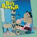 La belle vie/Bill Baxter