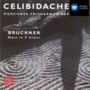 Bruckner: Mass No. 3 in F minor/Sergiu Celibidache