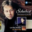 Schubert: Piano Sonata in B Flat, D.960/Leif Ove Andsnes/Ian Bostridge