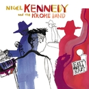 East meets East/Nigel Kennedy/Kroke