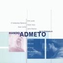 Handel - Admeto, re di Tessaglia/René Jacobs/Rachel Yakar/Ulrik Cold/Rita Dams/James Bowman/Jill Gomez/Max van Egmond/Il Complesso Barocco/Alan Curtis