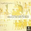 Spain and the New World- Renaissance music from Aragon and Mexico/Hilliard Ensemble