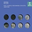 Smetana: Má Vlast/Libor Pesek/Royal Liverpool Philharmonic Orchestra