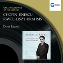 Chopin/Liszt/Ravel/Brahms/Enescu:Piano Recital/Dinu Lipatti