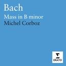 Bach: Mass in B minor/Lausanne Ensembles/Corboz/Michel Corboz/Ensemble Vocal & Instrumental de Lausanne