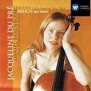 Brahms: Cello Sonatas Nos.1 & 2 - Bruch: Kol Nidrei/Jacqueline du Pré/Daniel Barenboim