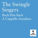 Bach Hits Back - A Cappella Amadeus/The Swingle Singers