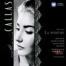 La Bohème - Puccini/Maria Callas/Coro Del Teatro Alla Scala Di Milano/Giuseppe Di Stefano/Orchestra Del Teatro Alla Scala, Milano