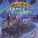 Planet der Zwerge/Onkel Hotte, Oliver Kalkofe