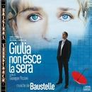 O.S.T. - Giulia non esce la sera/Baustelle
