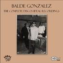 The Complete Discos Ideal Recordings/Balde Gonzalez