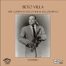 The Complete Discos Ideal Recordings, Vol. 1/Beto Villa
