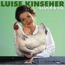 Glück & Co./Luise Kinseher