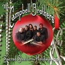 Sacred Steel For The Holidays/Campbell  Brothers