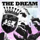 The Dream/Tiger And Dragon
