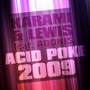 Acid Poke 2009/Karami & Lewis