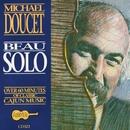 Beau Solo/Michael Doucet