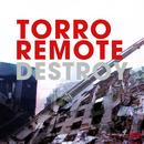 Destroy/Torro Remote