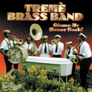 Gimme My Money Back/The  Treme Brass Band