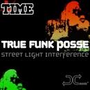 True Funk Posse/Time
