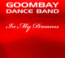In My Dreams/Goombay Dance Band