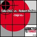 Déjà Vu/Talla 2XLC vs. Robert Burian
