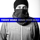 Shake Your Head/Terry Hoax