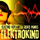 Elektrokind - The Remixes/Electro Voyage vs. Disko Punks