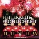 Heiterkeit & Fröhlichkeit/musica viva