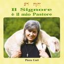 Il Signore è il mio pastore/Piera Cori, Stefano Mainetti