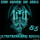 UltraTraxx Rare Remixes (Vol. 85)/Talking System