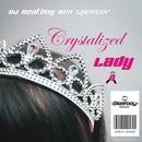 Crystalized Lady/DJ Beatboy Ben Spencer