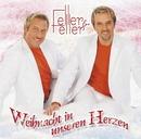 Weihnacht in unseren Herzen/Feller & Feller