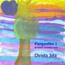 Klangwellen 1 - Ambient Soundscapes/Christo Jota