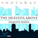 The Heavens Above/Shotaway