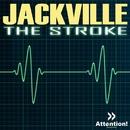 The Stroke/Jackville