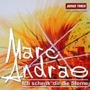 Ich schenk' dir die Sterne/Marc Andrae