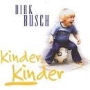 Kinder Kinder/Dirk Busch