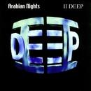 Arabian Nights/II Deep