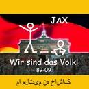Wir sind das Volk/Jax