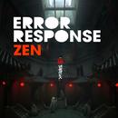 Zen/Error Response