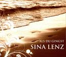 Als du gingst/Sina Lenz
