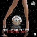 Freak On/Rodney Hunter