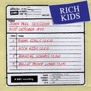 John Peel Session [31 October 1977] (31 October 1977)/Rich Kids